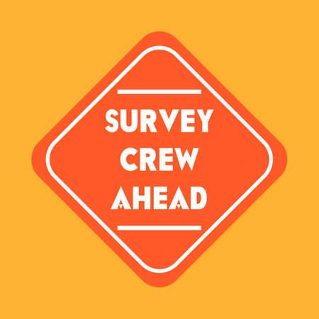 road works ahead: Survey crew ahead road sign