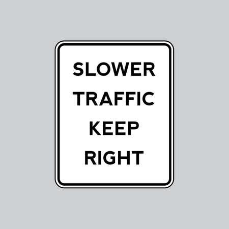 slower: Slower traffic keep right road sign Illustration