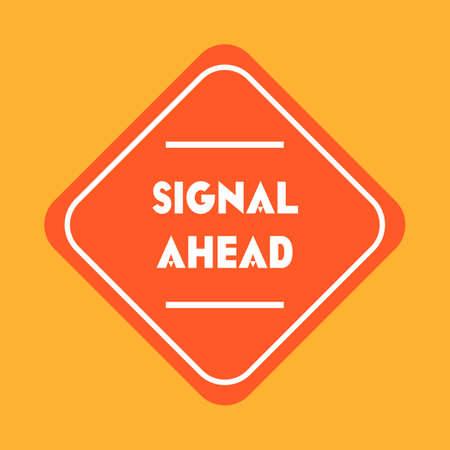 znak drogowy: Signal ahead road sign