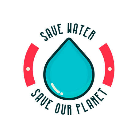 our: Save water save our planet