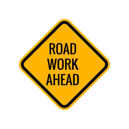 road ahead: Road work ahead sign