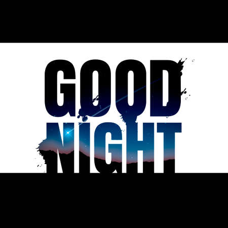good night: Double exposure of good night text with night landscape