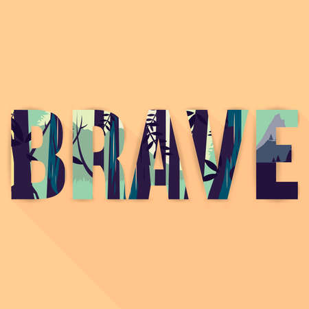 brave: Double exposure of brave wallpaper with text Illustration