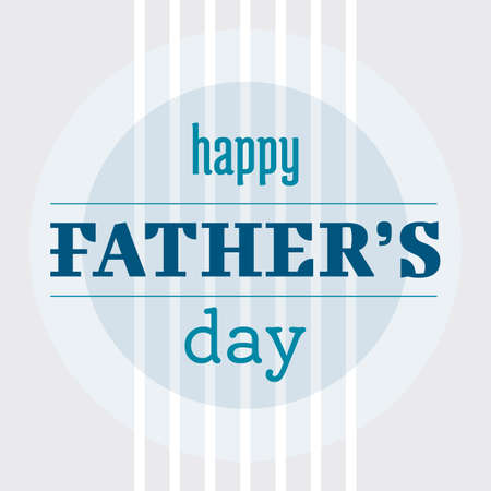 happy Fathers Day: Happy fathers day greeting card
