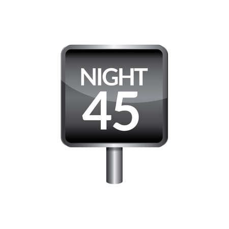 slow down: Night speed 45 signboard