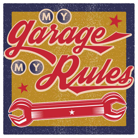 rules: my garage my rules wallpaper Illustration