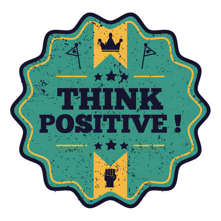 think positive: think positive quote Illustration
