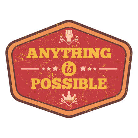 possibility: anything is possible quote