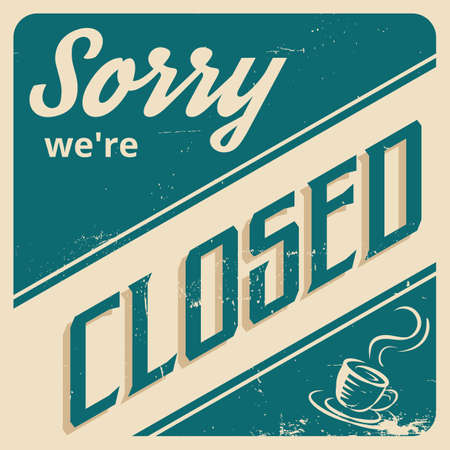 closed: sorry were closed wallpaper