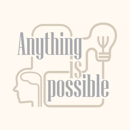 possible: anything is possible Illustration