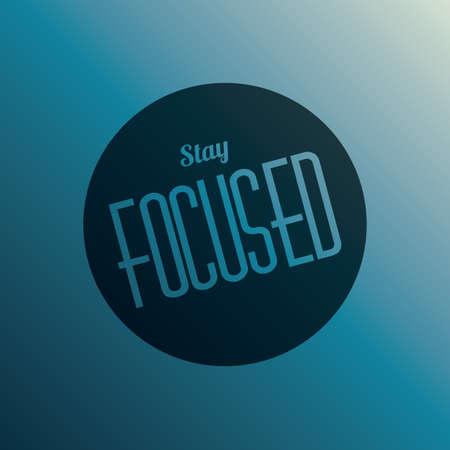 perseverance: stay focused Illustration