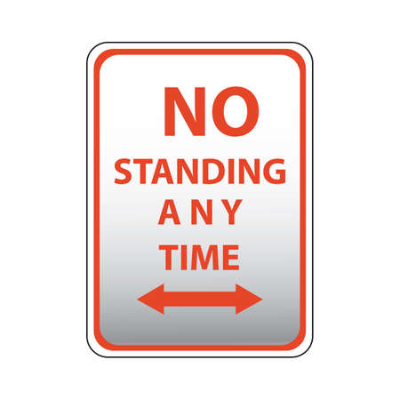 any: no standing any time road sign