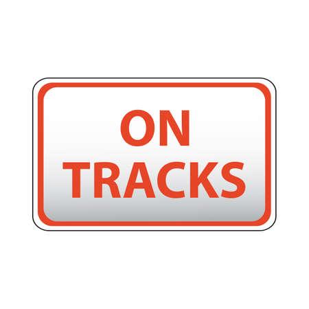 roadsigns: on tracks Illustration