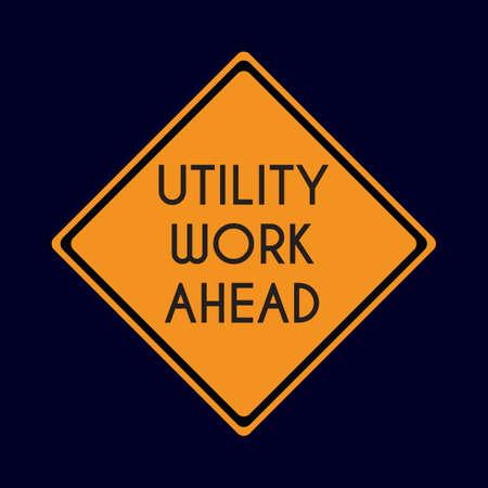 road works ahead: utility work ahead road sign Illustration