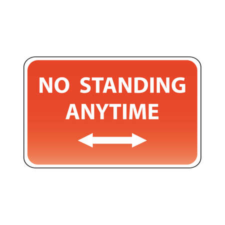 roadsigns: no standing any time Illustration