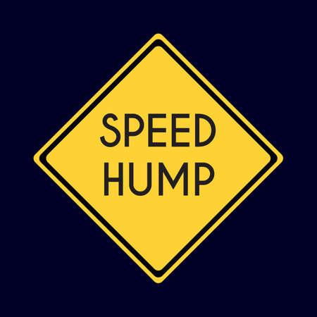 hump: speed hump road sign Illustration