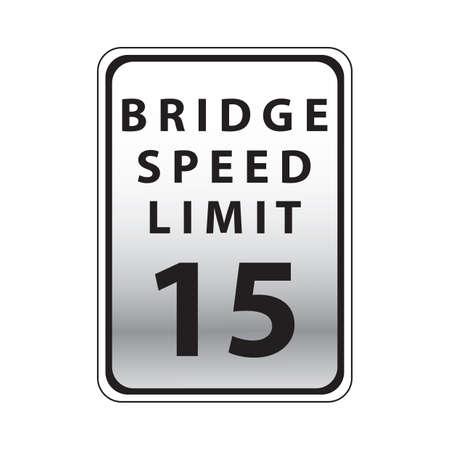 15: bridge speed limit 15 road sign Illustration