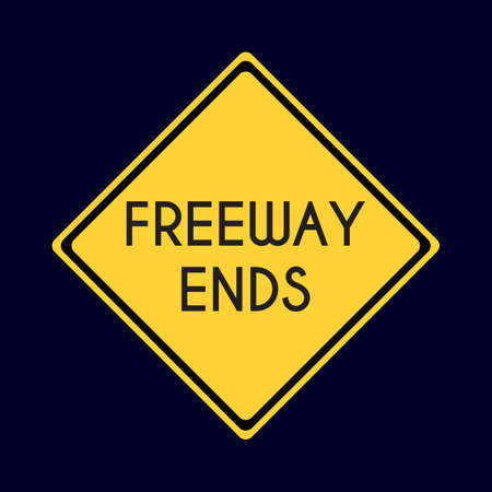 ends: freeway ends road sign