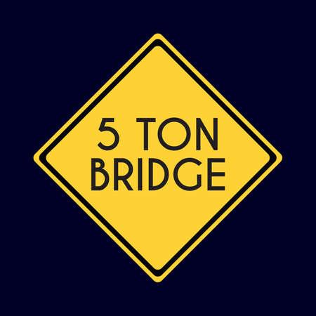 5 ton bridge road sign