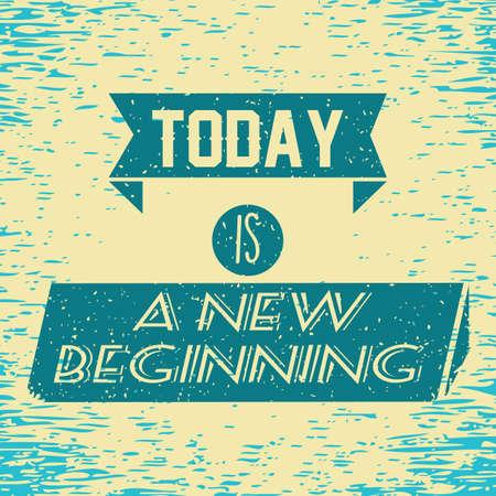 new beginning: motivational quote Illustration