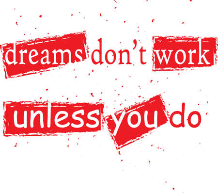 work popular: motivational quote Illustration