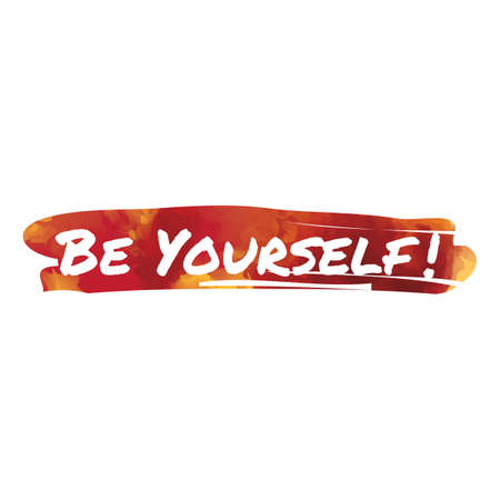 be: be yourself