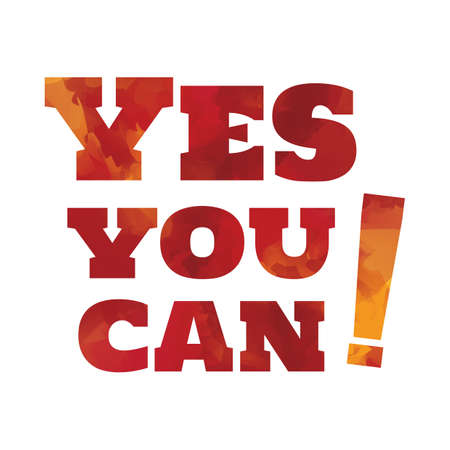 can yes you can: yes you can