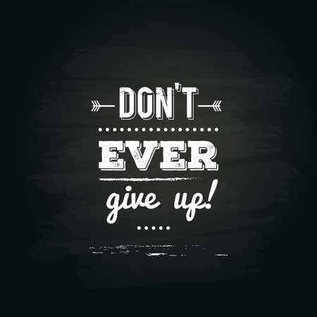 dont give up: motivational quote Illustration