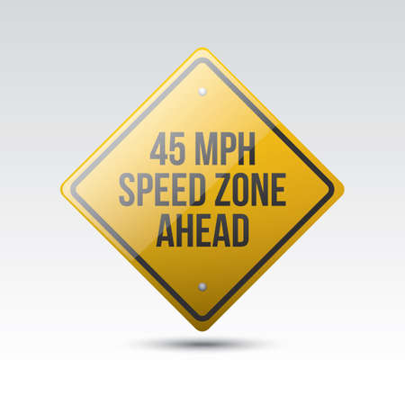 mph: 45 mph speed zone ahead sign