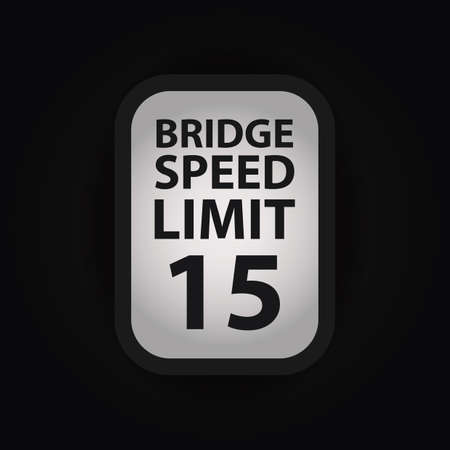 limit: bridge speed limit fifteen