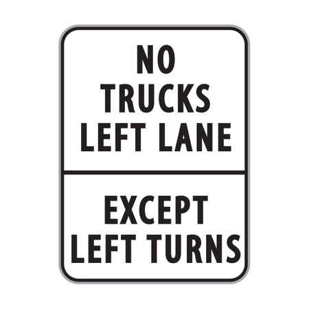 lane: no trucks left lane except left turns