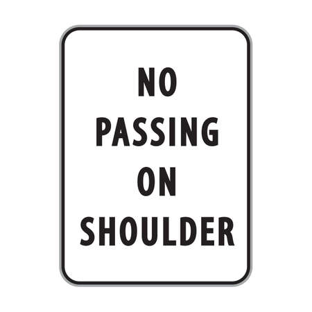 passing the road: no passing on shoulder sign Illustration