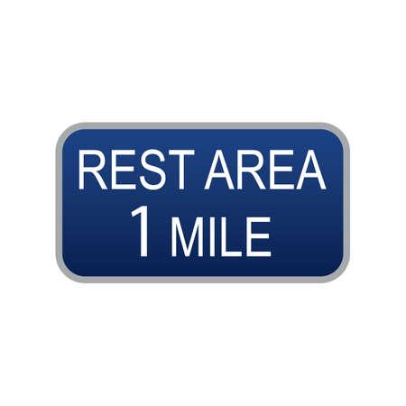 mile: rest area 1 mile road sign Illustration