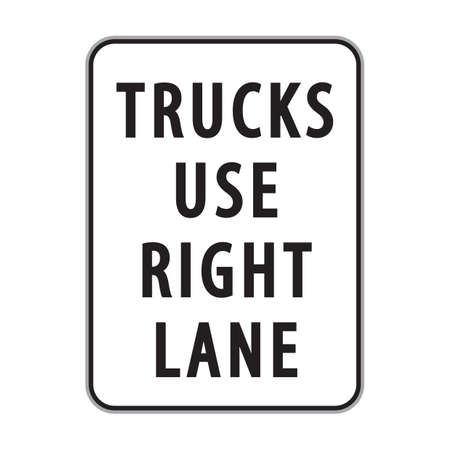lane: trucks use right lane sign
