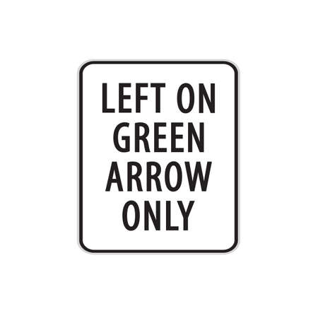 only: left on green arrow only road sign