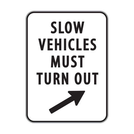 slow vehicles must turn out sign