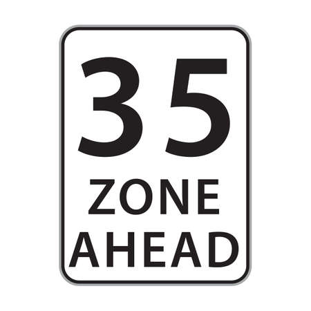 35: 35 zone ahead sign