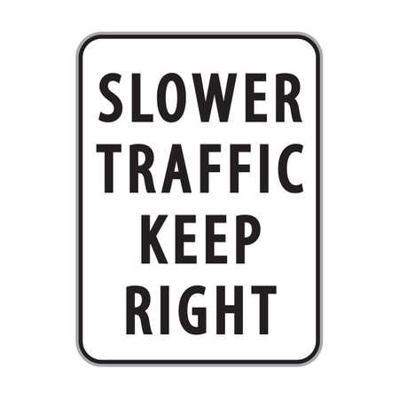 slower: slower traffic keep right sign Illustration
