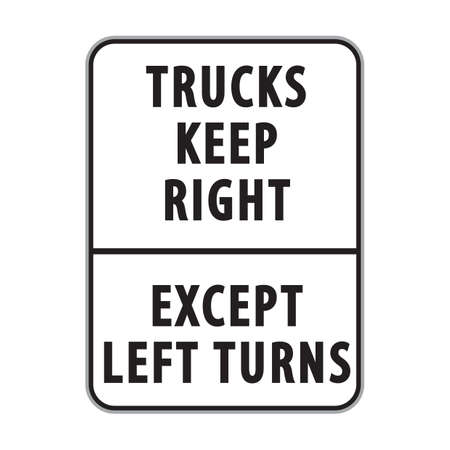 turns: trucks keep right except left turns