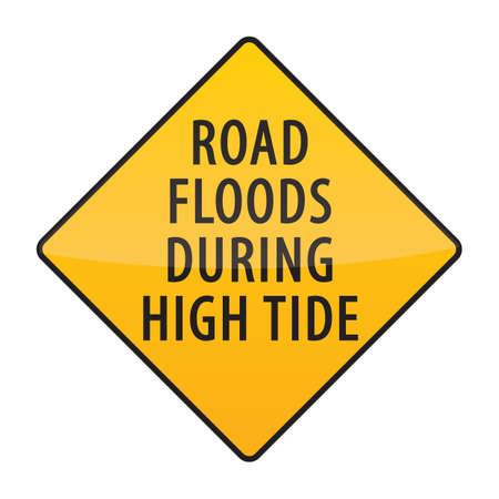 high road: road floods during high tide warning sign Illustration