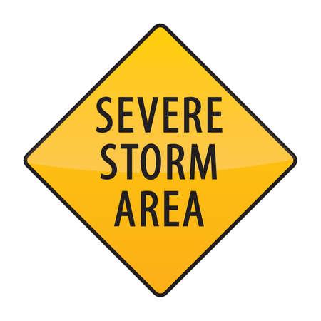 severe: severe storm area warning sign