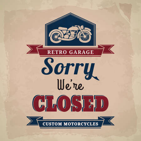 closed sign: garage closed sign