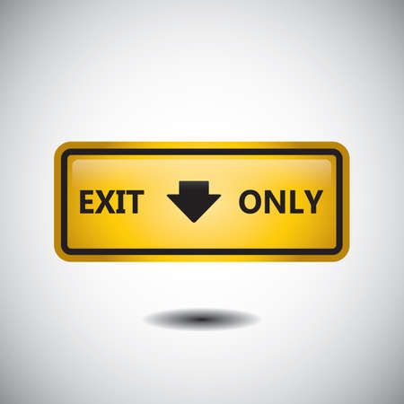 exit only road sign