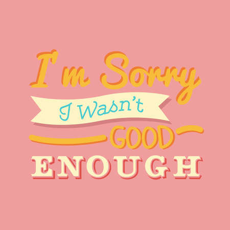 apologize: sorry quote