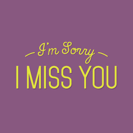 i miss you: sorry quote