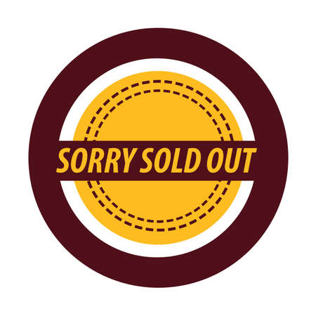 sold out: sorry sold out label