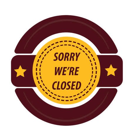 is closed: closed sign label