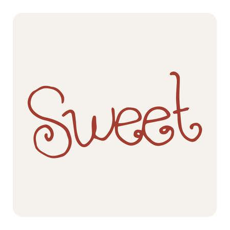 wrote: sweet