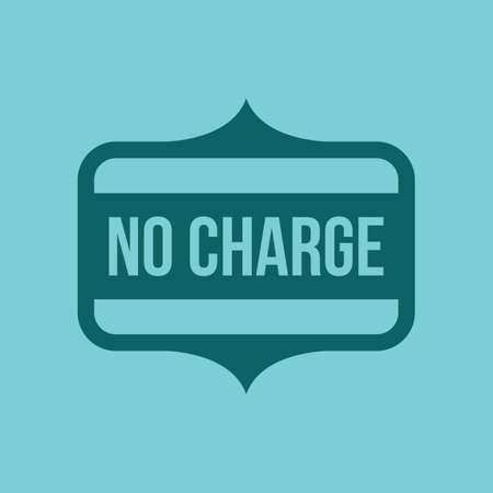 charge: no charge label Illustration