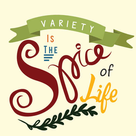 variety is the spice of life text design